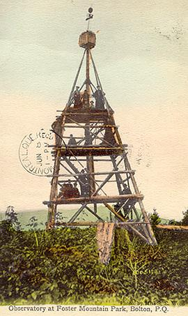 Poste d'observation, Mont Foster / Observatory, Foster Mountain, Bolton